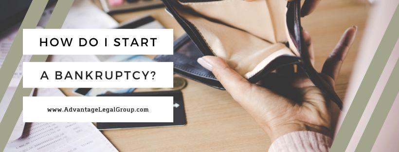 How Do I Start a Bankruptcy?