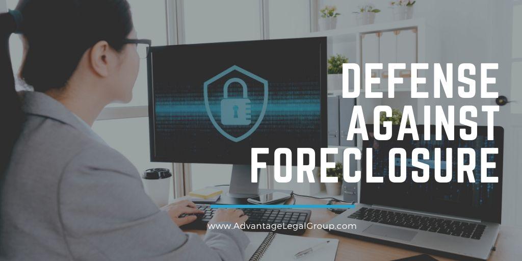 Defense Against Foreclosure