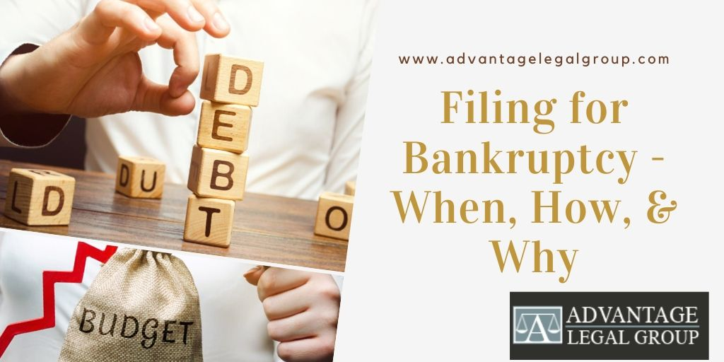 Filing for Bankruptcy - When, How, & Why