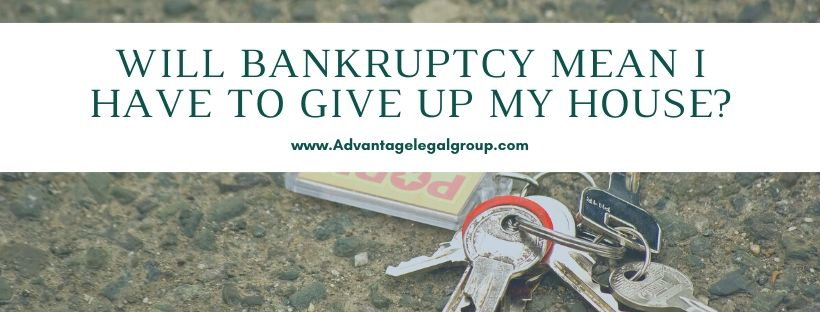 Will Bankruptcy Mean I Have to Give up My House?
