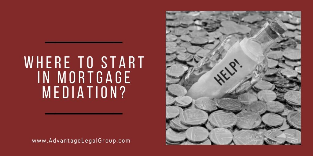 Where to Start in Mortgage Mediation?