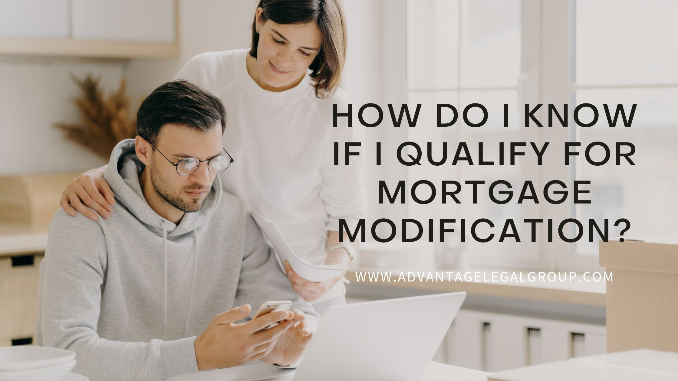 How Do I Know if I Qualify for Mortgage Modification?