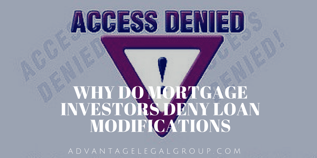 Why Do Mortgage Investors Deny Loan Modifications