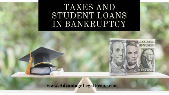 Taxes and Student Loans in Bankruptcy