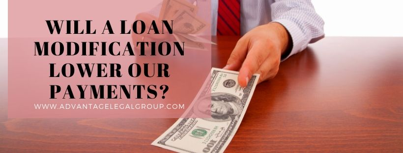 Will a Loan Modification Lower Our Payments?