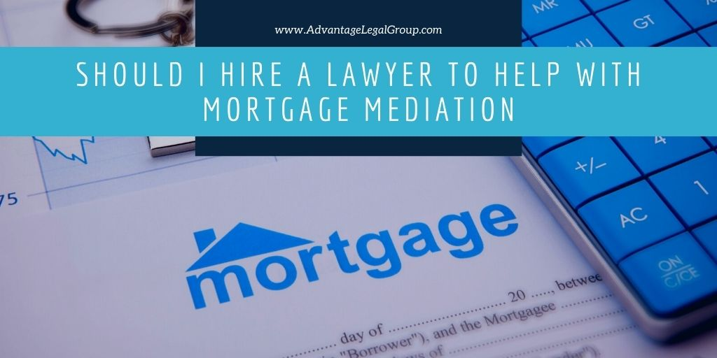 Should I Hire a Lawyer to Help with Mortgage Mediation